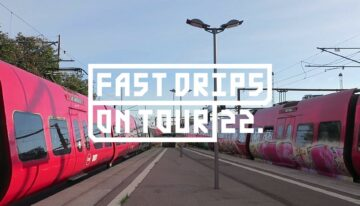 Fast Drips: On Tour – Lost Tapes CPH