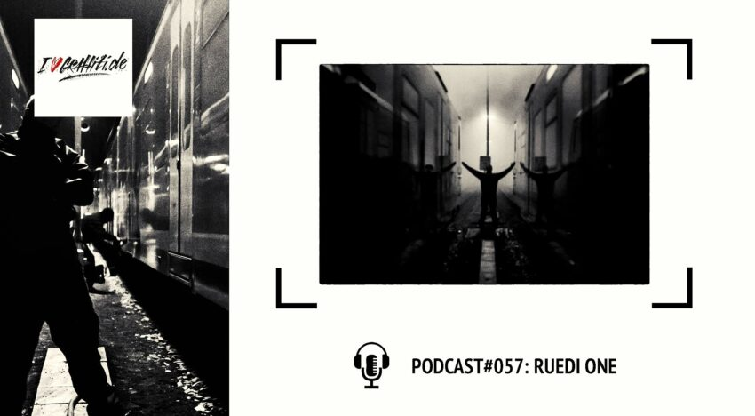 I Love Graffiti Podcast #57: Ruedi One
